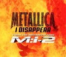 "Metallica - ""I Disappear"" (I Disappear)"