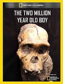 NatGeo- O menino de 2 milhões de anos - Poster / Capa / Cartaz - Oficial 1