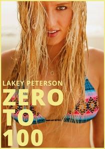 Lakey Peterson: Zero to 100 - Poster / Capa / Cartaz - Oficial 1