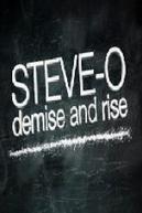 Steve-O - Demise and Rise (Steve-O - Demise and Rise)