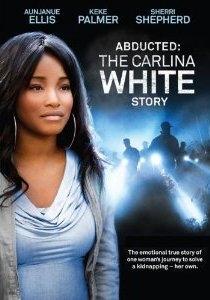 Sequestrada: A História de Carlina White - Poster / Capa / Cartaz - Oficial 1
