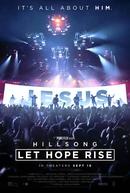 Hillsong: Uma Canção de Fé (Hillsong - Let Hope Rise)
