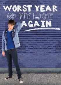 O Pior Ano da Minha Vida, Outra Vez! (1ª Temporada) - Poster / Capa / Cartaz - Oficial 3