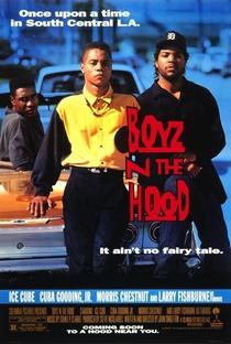Boyz'n the Hood: Os Donos da Rua - Poster / Capa / Cartaz - Oficial 3