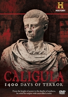 Calígula: 1400 Dias de Terror (History Channel - Caligula: 1400 Days of Terror)