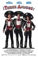Três Amigos! (¡Three Amigos!)