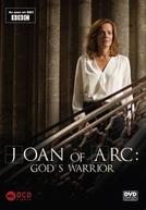 Joan of Arc: God's Warrior (Joan of Arc: God's Warrior)