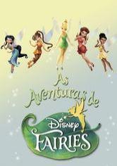 As Aventuras de Disney Fairies - Poster / Capa / Cartaz - Oficial 1