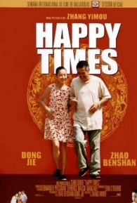 Happy Times - Poster / Capa / Cartaz - Oficial 1