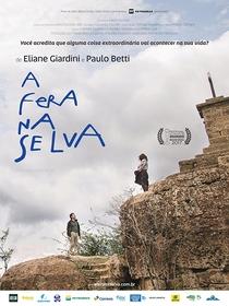 A Fera na Selva - Poster / Capa / Cartaz - Oficial 1