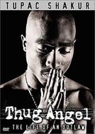 Tupac Shakur: Thug Angel (Tupac Shakur: Thug Angel)