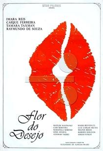 Flor do Desejo - Poster / Capa / Cartaz - Oficial 1