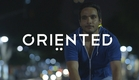 ORIENTED Official Trailer (2015)