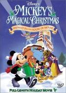O Natal Mágico do Mickey - Nevou na Casa do Mickey (Mickey's Magical Christmas: Snowed in at the House of Mouse)