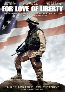 For Love of Liberty: The Story of America's Black Patriots - Poster / Capa / Cartaz - Oficial 1