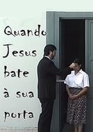 Quando Jesus Bate A Sua Porta (Quando Jesus Bate A Sua Porta)