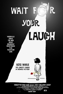 Wait for Your Laugh (Wait for Your Laugh)