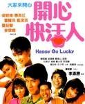 Happy Go Lucky (Kai xin kuai huo ren)