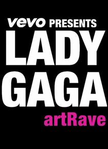 VEVO Presents: Lady Gaga artRave - Poster / Capa / Cartaz - Oficial 1