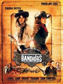 Bandidas - Poster / Capa / Cartaz - Oficial 1