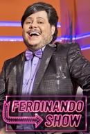 Ferdinando Show (1ª Temporada) (Ferdinando Show (1ª Temporada))