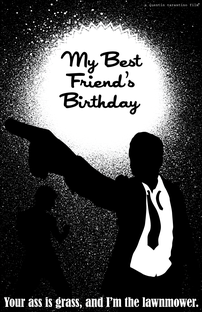 My Best Friend's Birthday - Poster / Capa / Cartaz - Oficial 1