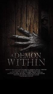 A Demon Within - Poster / Capa / Cartaz - Oficial 3