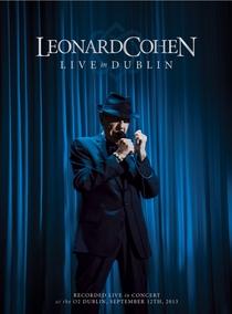 Leonard Cohen - Live in Dublin - Poster / Capa / Cartaz - Oficial 1