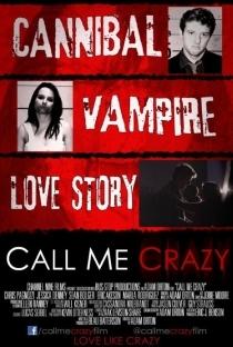 Call Me Crazy - Poster / Capa / Cartaz - Oficial 1