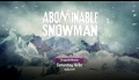 Syfy Original Movie- Saturday at 9/8c- Abominable Snowman
