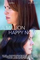 A Million Happy Nows (A Million Happy Nows)