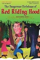 O Natal Perigoso de Chapeuzinho Vermelho  (The Dangerous Christmas of Red Riding Hood )
