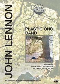 Classic Albums: John Lennon - Plastic Ono Band - Poster / Capa / Cartaz - Oficial 1
