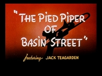 The Pied Piper of Basin Street - Poster / Capa / Cartaz - Oficial 1