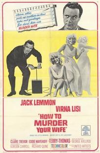 Como Matar Sua Esposa - Poster / Capa / Cartaz - Oficial 4
