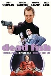 Dead Fish - Um Dia de Cão - Poster / Capa / Cartaz - Oficial 1