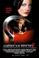 Psicopata Americano 2 (American Psycho II: All American Girl)