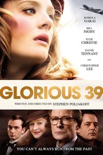 Glorious 39 - Poster / Capa / Cartaz - Oficial 2