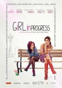 Garota em Progresso - Poster / Capa / Cartaz - Oficial 1
