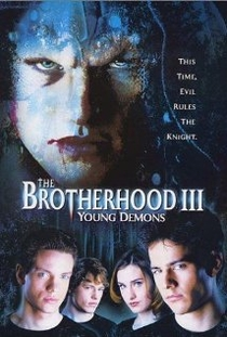 The Brotherhood 3: Young Demons - Poster / Capa / Cartaz - Oficial 1