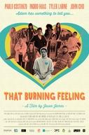 That Burning Feeling (That Burning Feeling)