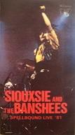 Siouxsie & The Banshees – Spellbound Live '81 (Siouxsie & The Banshees – Spellbound Live '81)