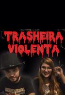 Trasheira Violenta (Trasheira Violenta)