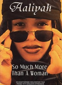 Aaliyah: So Much More Than a Woman - Poster / Capa / Cartaz - Oficial 1