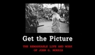 Get The Picture - Teaser #1 - Awesome Documentary on Photojournalism