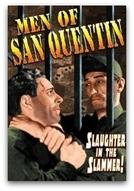 Os Homens de San Quentin (Men of San Quentin)