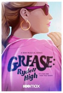 Grease: Rydell High (1ª Temporada) - Poster / Capa / Cartaz - Oficial 1