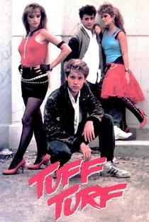 Tuff Turf: O Rebelde - Poster / Capa / Cartaz - Oficial 6