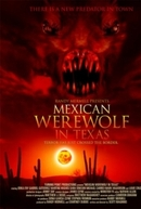 Um Lobisomem Mexicano no Texas (Mexican Werewolf in Texas)