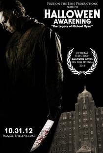 Halloween - Awakening - The Legacy of Michael Myers - Poster / Capa / Cartaz - Oficial 1